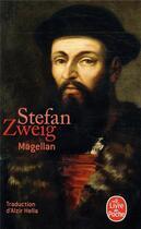 Couverture du livre « Magellan » de Stefan Zweig aux éditions Lgf