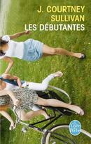 Couverture du livre « Les débutantes » de J. Courtney Sullivan aux éditions Lgf
