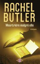 Couverture du livre « Meurtrière malgré elle » de Rachel Butler aux éditions J'ai Lu