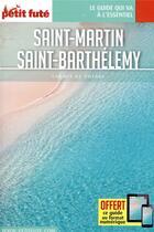 Couverture du livre « GUIDE PETIT FUTE ; CARNETS DE VOYAGE ; Saint Martin, Saint Barthelemy (édition 2019) » de Collectif Petit Fute aux éditions Le Petit Fute