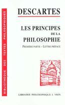 Couverture du livre « Les principes de la philosophie t.1 ; lettre préface » de Rene Descartes aux éditions Vrin