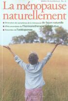 Couverture du livre « La ménopause naturellement » de Marilyn Glenville aux éditions Guy Saint-jean