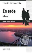 Couverture du livre « En rade à Brest » de Firmin Le Bourhis aux éditions Palemon