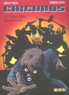 Couverture du livre « Chicanos t.1 ; pauvre, laide, détective privée » de Carlos Trillo et Eduardo Risso aux éditions Erko