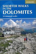 Couverture du livre « Shorter walks in the Dolomites ; 50 mountain walks » de Gillian Price aux éditions Cicerone Press