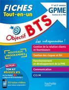Couverture du livre « Objectif BTS ; BTS GPME, gestion de la PME ; fiches tout-en-un » de Collectif aux éditions Hachette Education