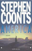 Couverture du livre « America » de Stephen Coonts aux éditions Albin Michel