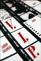 Couverture du livre « VIP » de Laurent Chalumeau aux éditions Grasset Et Fasquelle