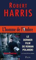 Couverture du livre « L'homme de l'ombre » de Robert Harris aux éditions Plon