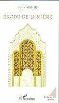 Couverture du livre « Exode de lumière » de Falih Mahdi aux éditions L'harmattan