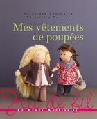 Couverture du livre « Mes vêtements de poupées » de Veronique Chermette aux éditions Le Temps Apprivoise