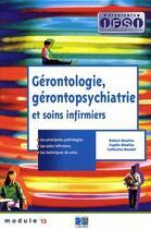 Couverture du livre « Gérontologie, gérontopsychiatrie et soins infirmiers (3e edition) » de Moulias aux éditions Lamarre