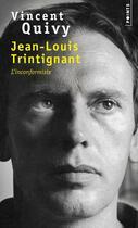 Couverture du livre « Jean-Louis Trintignant ; l'inconformiste » de Vincent Quivy aux éditions Points
