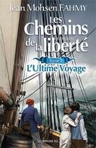 Couverture du livre « Les chemins de la liberté t. 2 » de Jean Mohsen Fahmy aux éditions Jcl