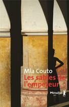 Couverture du livre « Les sables de l'empereur » de Mia Couto aux éditions Metailie