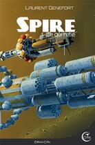 Couverture du livre « Spire T.1 ; ce qui relie » de Laurent Genefort aux éditions Critic