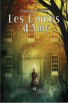 Couverture du livre « Les contes d'Amy » de Frederic Lyvins aux éditions Lokomodo