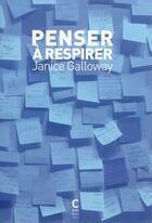 Couverture du livre « Penser à respirer » de Janice Galloway aux éditions Cambourakis