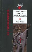 Couverture du livre « Les larmes de la mandragore » de Michel Honaker aux éditions Rageot