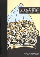 Couverture du livre « Paradoxes D'Antonio Saura (Les) » de Scarpetta/Guy aux éditions Cercle D'art