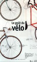 Couverture du livre « Le goût du vélo » de Collectif aux éditions Mercure De France