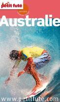 Couverture du livre « Guide Petit Fute ; Country Guide ; Australie (Edition 2011) » de Collectif Petit Fute aux éditions Le Petit Fute