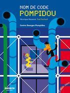 Couverture du livre « Nom de code Pompidou » de Veronique Massenot et Fred Sochard aux éditions Elan Vert