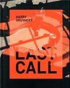 Couverture du livre « Last call » de Harry Gruyaert aux éditions Textuel