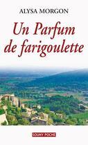 Couverture du livre « Parfum de farigoulette » de Alysa Morgon aux éditions Lucien Souny