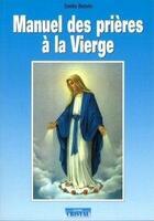 Couverture du livre « Manuel des prières à la Vierge » de Emilie Bonvin aux éditions Cristal