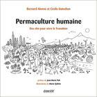 Couverture du livre « Permaculture humaine ; des outils pour vivre la transition » de Bernard Alonso et Cecile Guiochon et Marie Quilvin aux éditions Ecosociete