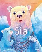 Couverture du livre « Sila ; le raccommodeur de banquise » de Gaetan Serra et Justine Verges aux éditions Dadoclem
