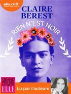 Couverture du livre « Rien n'est noir - livre audio 1 cd mp3 » de Claire Berest aux éditions Audiolib