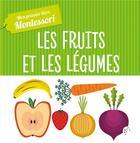 Couverture du livre « Mon premier livre des fruits et légumes » de Piroddi/Baruzzi aux éditions Hachette Enfants