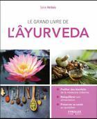 Couverture du livre « Le grand livre de l'ayurveda » de Sylvie Verbois aux éditions Eyrolles
