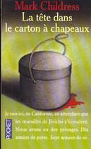 Couverture du livre « Tete Dans Un Carton A Chapeau » de Mark Childress aux éditions Pocket