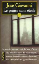 Couverture du livre « Le Prince Sans Etoile » de Jose Giovanni aux éditions Pocket
