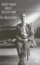Couverture du livre « Depossedes (les) » de Robert Mcliam Wilson et Donovan Wylie aux éditions Christian Bourgois
