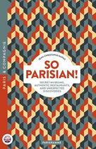 Couverture du livre « So Parisian! » de Jean-Christophe Napias aux éditions Parigramme