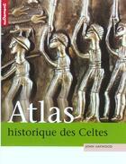 Couverture du livre « Atlas Historique Des Celtes » de John Haywood aux éditions Autrement