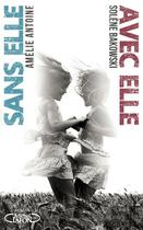 Couverture du livre « Avec elle / sans elle » de Solene Bakowski et Amelie Antoine aux éditions Michel Lafon