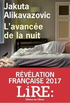 Couverture du livre « L'avancée de la nuit » de Jakuta Alikavazovic aux éditions Editions De L'olivier