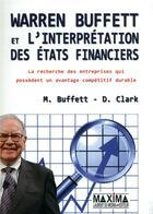 Couverture du livre « Warren Buffett et l'interprétation des états financiers » de Clark et Mary Buffett aux éditions Maxima Laurent Du Mesnil