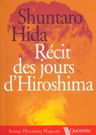 Couverture du livre « Recit Des Jours D'Hiroshima » de Shuntaro Hida aux éditions Quintette