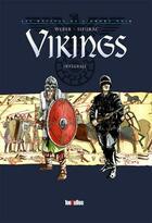 Couverture du livre « Vikings ; les racines de l'Ordre Noir ; INTEGRALE T.1 ET T.2 » de Patrick Weber et Laurent Sieurac aux éditions 100bulles