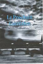 Couverture du livre « Le prochain Corrézien » de Juvenal Thiare Abita aux éditions Claire Lorrain