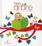Couverture du livre « Mon arbre » de Ilya Green aux éditions Didier Jeunesse