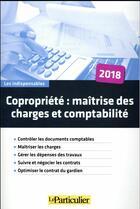 Couverture du livre « Copropriété : maîtrise des charges et comptabilité (2e édition) » de Collectif Le Particulier aux éditions Le Particulier