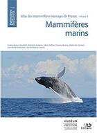 Couverture du livre « Atlas des mammifères sauvages de France t.1 ; mammifères marins » de Collectif aux éditions Mnhn