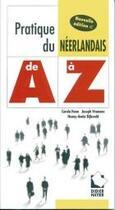 Couverture du livre « Pratique du néerlandais ; A à Z » de Henn aux éditions Erasme
